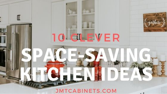 10 Clever Space-Saving Ideas for your Kitchen